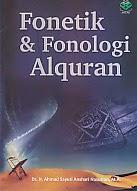 toko buku rahma: buku FONETIK DAN FONOLOGI AL QURAN, pengarang ahmad anshari nasution, penerbit amzah
