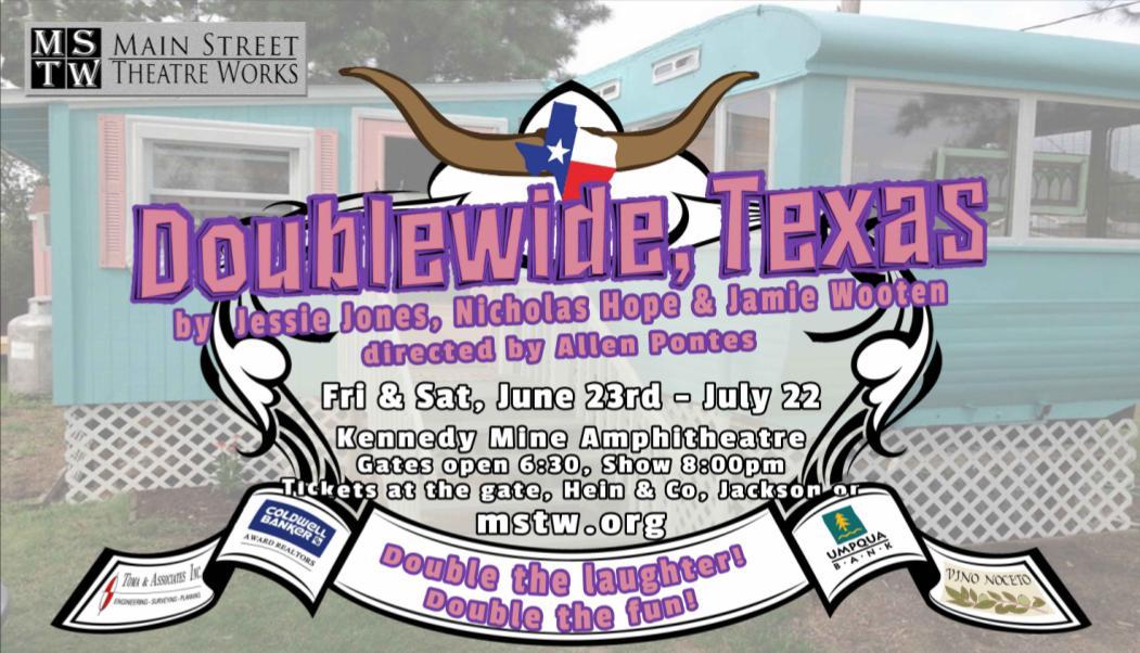 """MSTW's """"Doublewide, Texas"""" ~ June 23-July 22"""