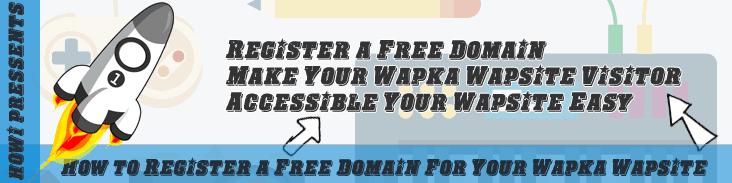 Register a Free Domain For Your Wapka Wapsite