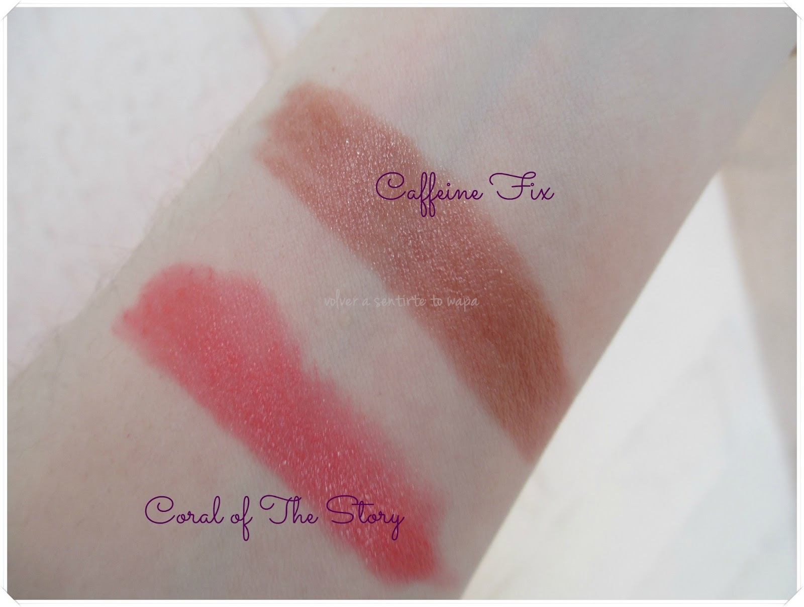 Lip Balm Stain de Wet n' Wild - Coral of the Story y Caffeine Fix - Swatches
