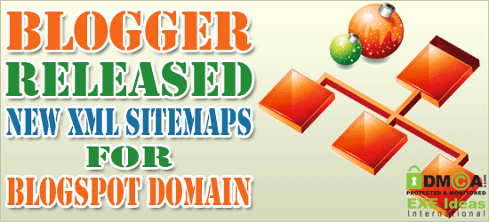 Blogger Released New XML Sitemaps For Blogspot Domain