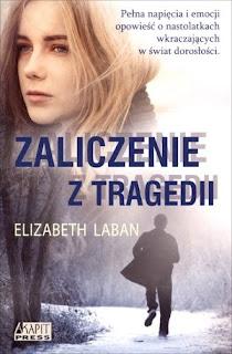 Elizabeth LaBan - Zaliczenie z tragedii