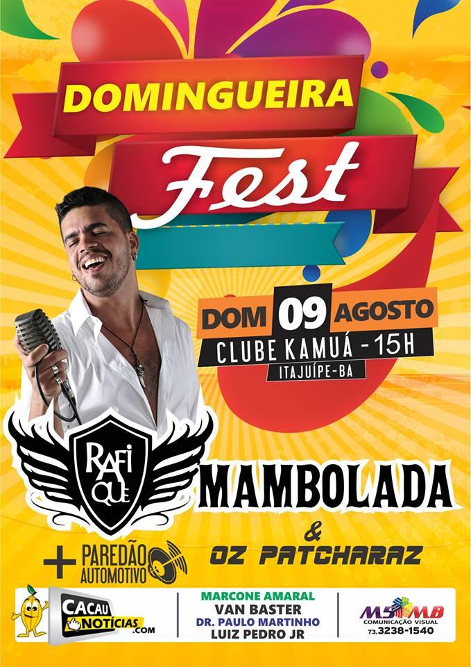 DOMINGUEIRA FEST DIA 09 DE AGOSTO
