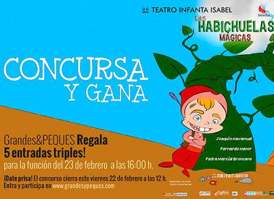 Gratis entradas triples para Las habichuelas mágicas Teatro Infanta Isabel