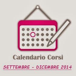 CALENDARIO CORSI Settembre - Dicembre 2014