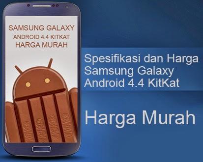 Samsung Galaxy Android 4.4 KitKat Murah