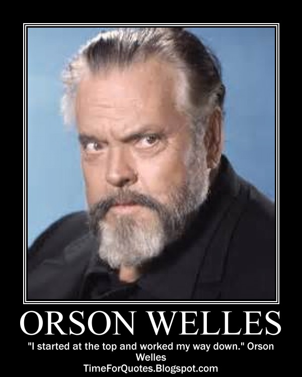 Orson Welles Quotes Alone Quotesgram