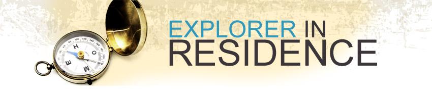 Explorer in Residence
