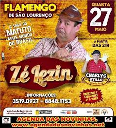 FLAMENGO DE SÃO LOURENÇO DA MATA - SHOW COM ZÉ LEZIN.