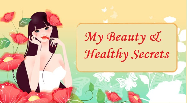 My Beauty and Healthy Secrets