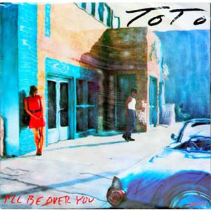 Toto - I' ll Be Over You