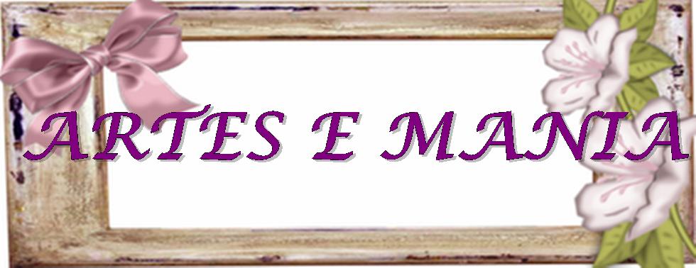 ARTES E MANIA