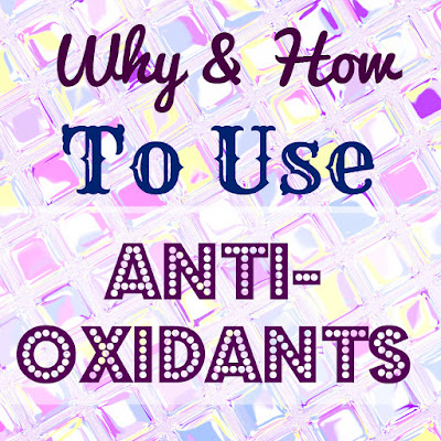 Why and how to use anti oxidants, title image