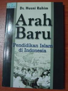 Arah Baru Pendidikan Islam Indonesia