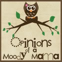 Opinions of a moody mama