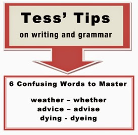 Tess' Tips 6 Confusing Words to Master