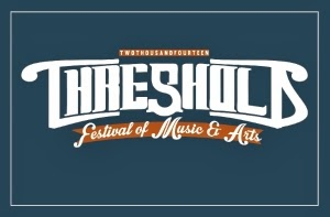 Threshold Festival of Music and Arts: Official Blog by #srcz