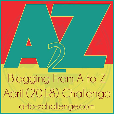 A-Z Challenge 2018