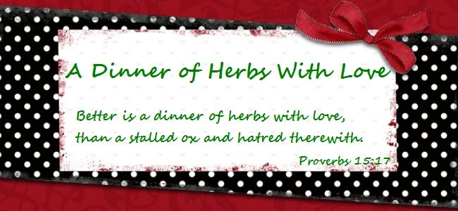 A Dinner of Herbs With Love