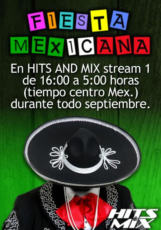 Fiesta Mexicana en HITS AND MIX stream 1