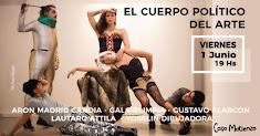 EL CUERPO POLÍTICO DEL ARTE. Exposición performática