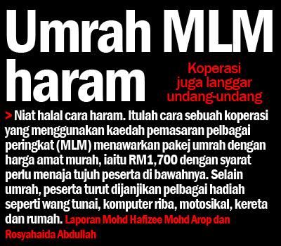 Dulu ada umrah MLM. Harga pakej umrah ni RM1700 je. Very the murah