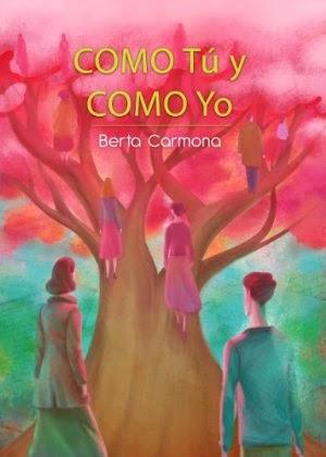 Como tú y como yo - Berta Carmona