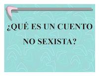 http://www.educandoenigualdad.com/IMG/pdf/QU__ES_UN_CUENTO_NO_SEXISTA.pdf