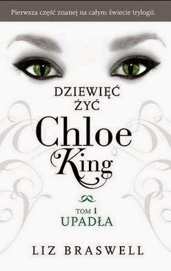 """""""Dziewięć żyć Chloe King"""" Liz Braswell - recenzja"""