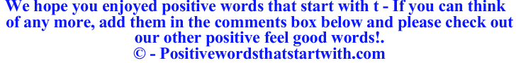 Image of Positive words that start with t