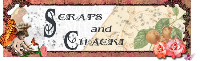 Scraps and Chachki