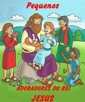 Pequenos Adoradores do Rei Jesus