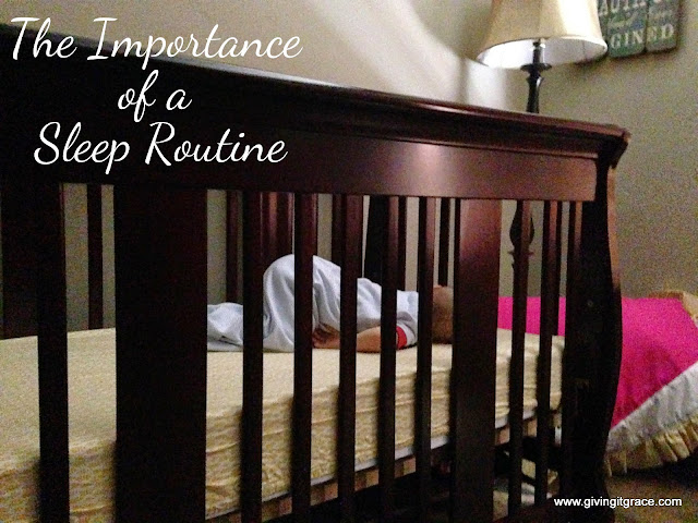 http://www.givingitgrace.com/2015/07/the-importance-of-sleep-routine.html