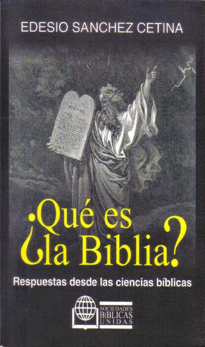Edesio Sánchez Cetina-¿Qué Es La Biblia?-