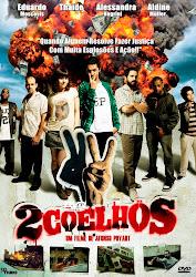 Baixar Filme 2 Coelhos (Nacional)