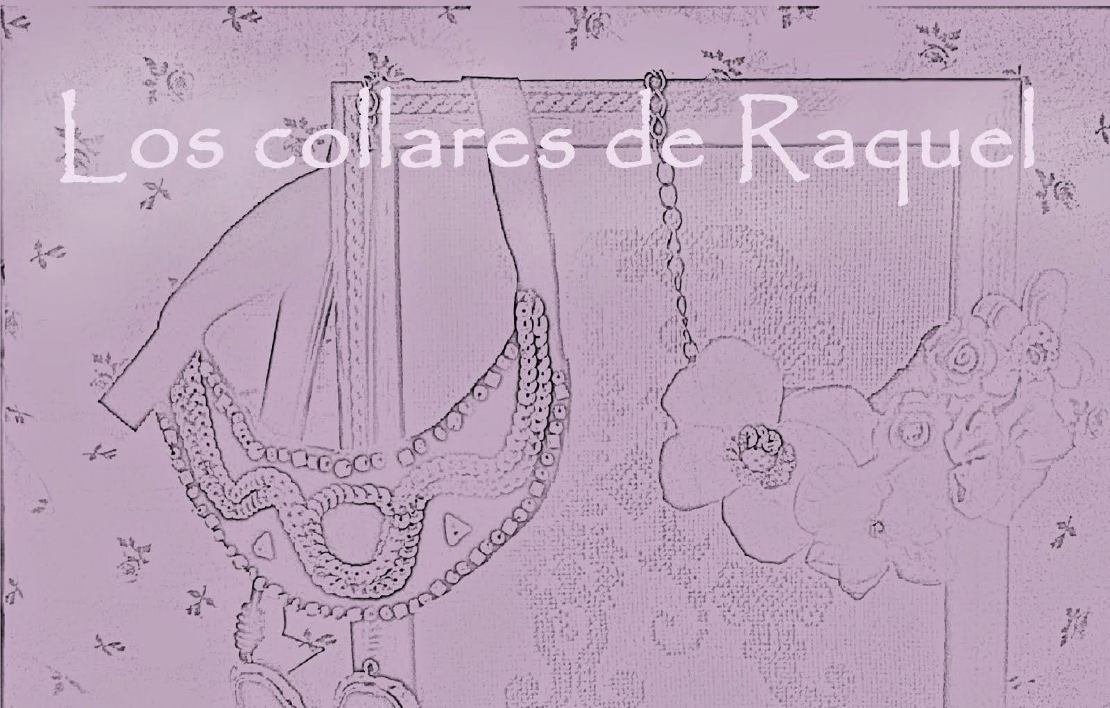 Los collares de Raquel