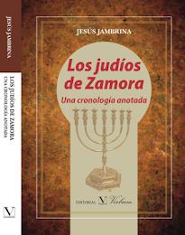 ¿Cuándo llegaron los judíos a Zamora? ¿Dónde vivieron? ¿Cuál es su legado hoy?