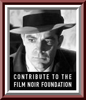 "Film Noir Foundation...Actor Dana Andrews Didn't Have To Be ""Framed..."""