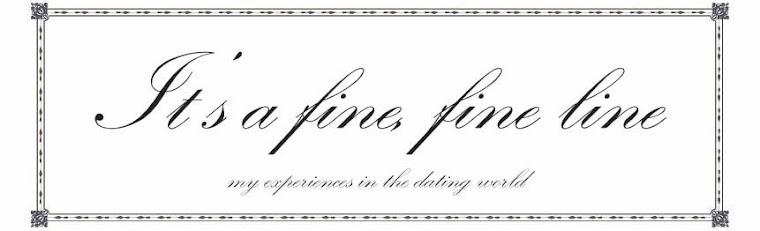 It's a Fine, Fine Line