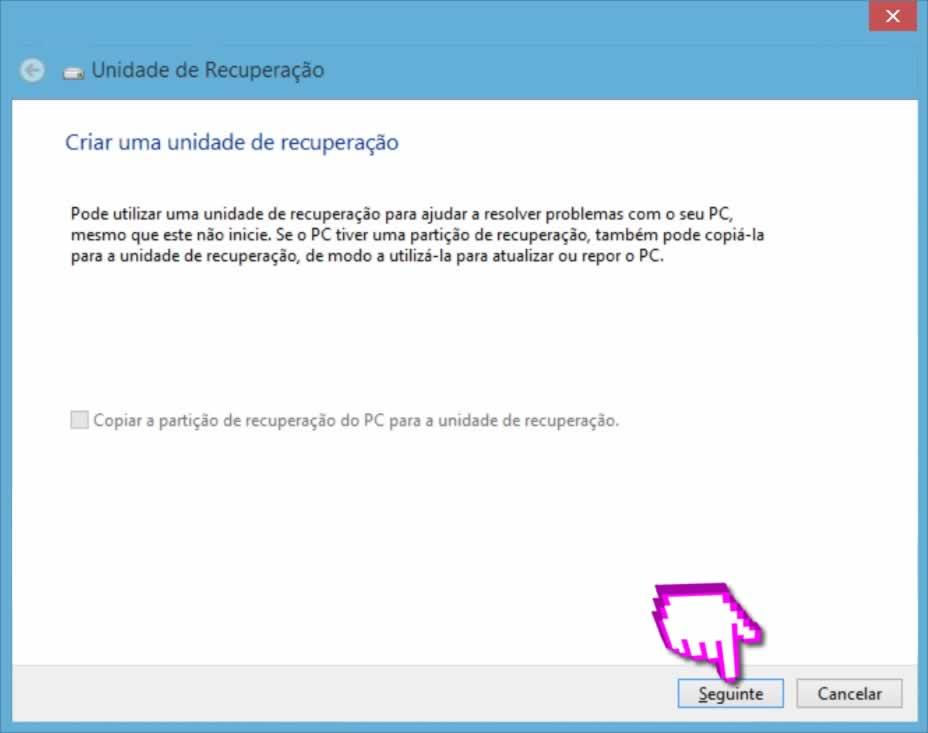 Recuperar Windows - Iniciar processo RecoveryDrive