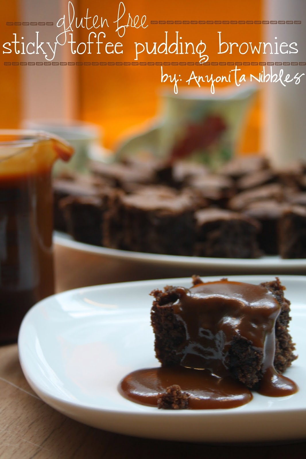 Gluten Free Sticky Toffee Pudding Brownies with Toffee Sauce from Anyonita Nibbles