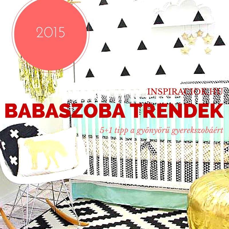 babaszoba trendek 2015
