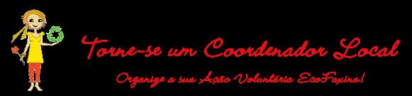 Torne-se um Coordenador Local EcoFaxina