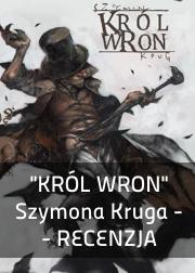 recenzja Króla Wron