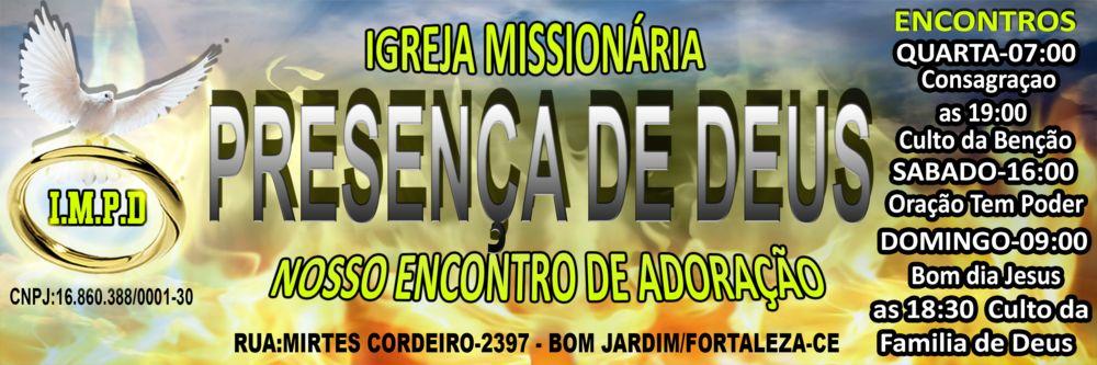 I.M.P.D Igreja Missionária Presença de Deus