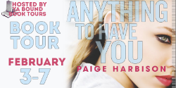 Anything to Have You Blog Tour