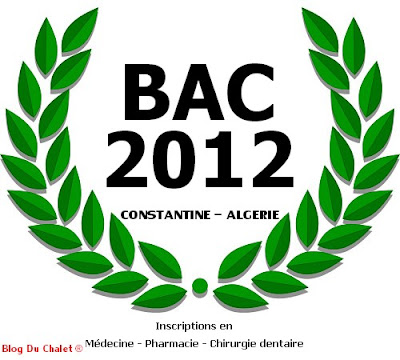 BAC 2012 - Algerie - Constantine - Dates des inscriptions finales en Médecine - Pharmacie - Chirurgie dentaire