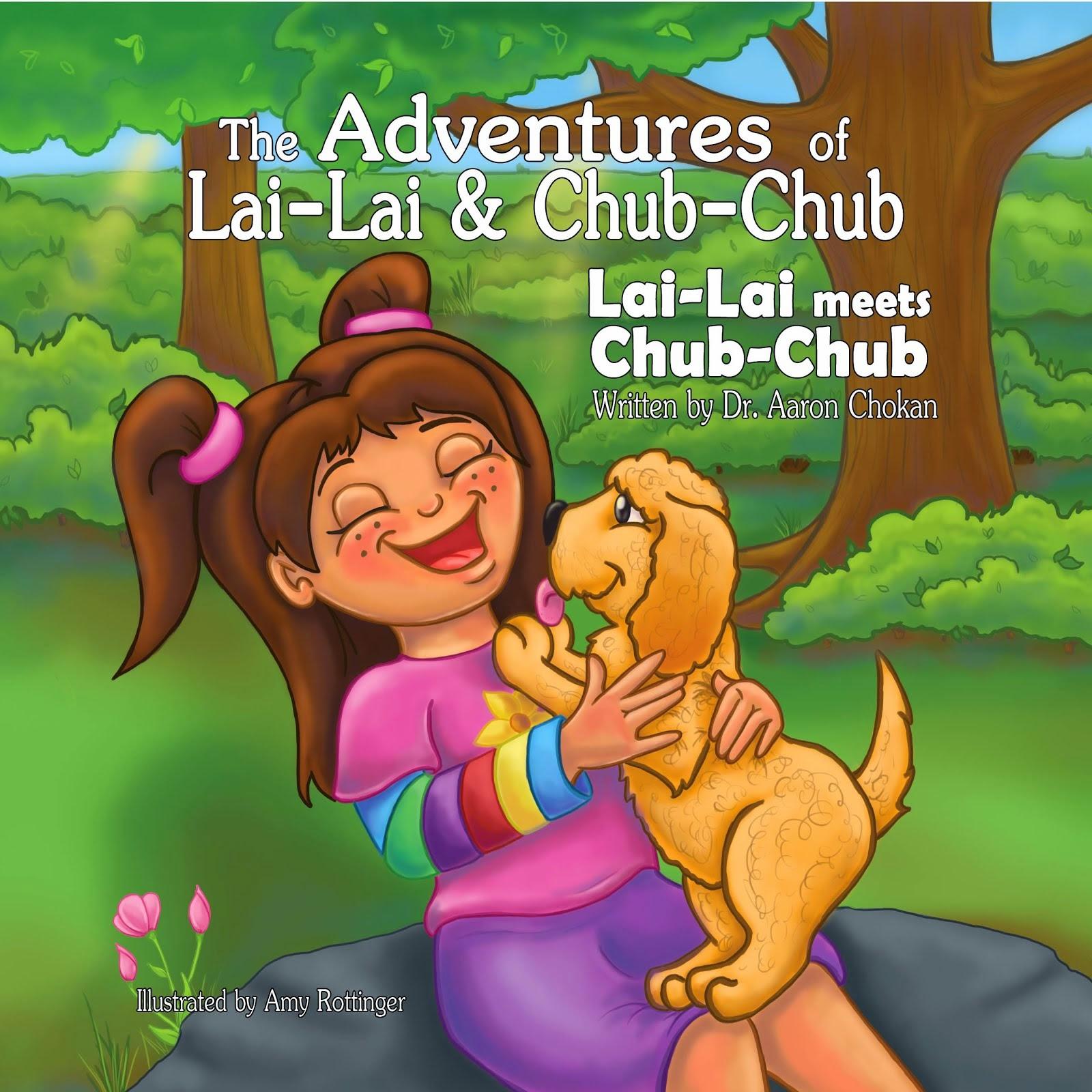 The Adventures of Lai-Lai and Chub-Chub