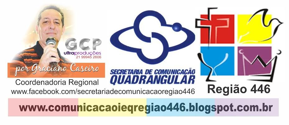 COMUNICAÇÃO IEQ REGIÃO 446