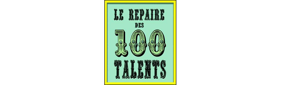 Le repaire des 100 talents